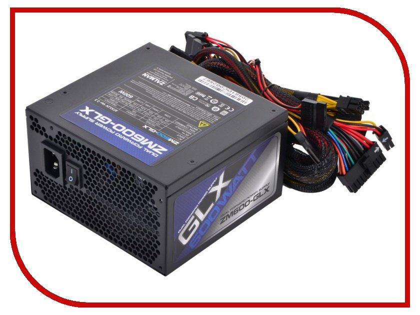 Блок питания Zalman ZM600-GLX 600W