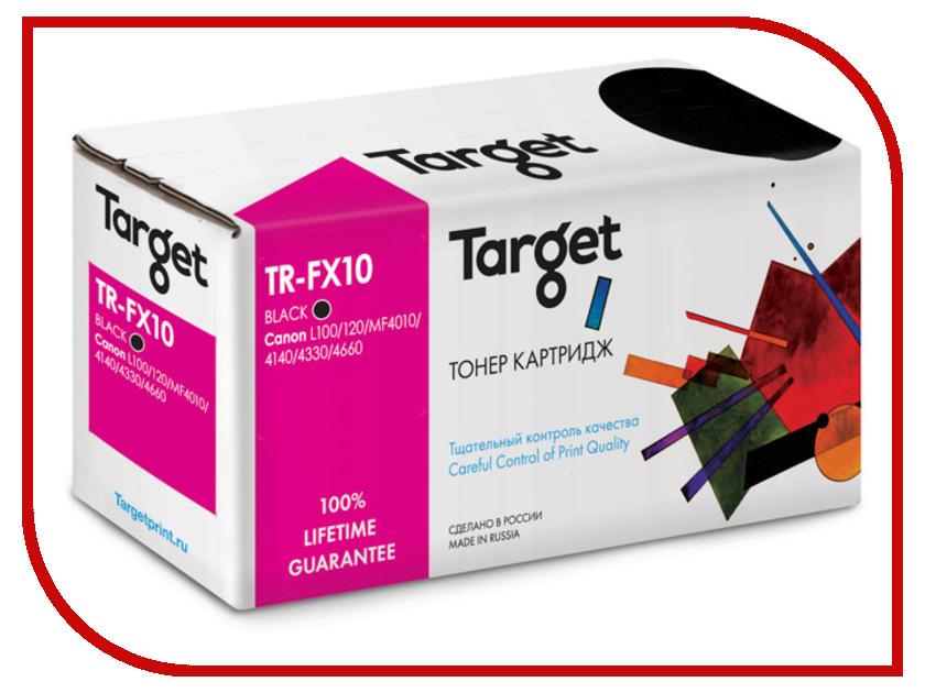 Картридж Target TR-FX10 для Canon MultiPass L100/L120/MF4010/4018/4120/4140/4150/4270/4320D/4330D/4340D/4350D/4370D/4380DN/4660/4690 fx 10 0263b002 canon