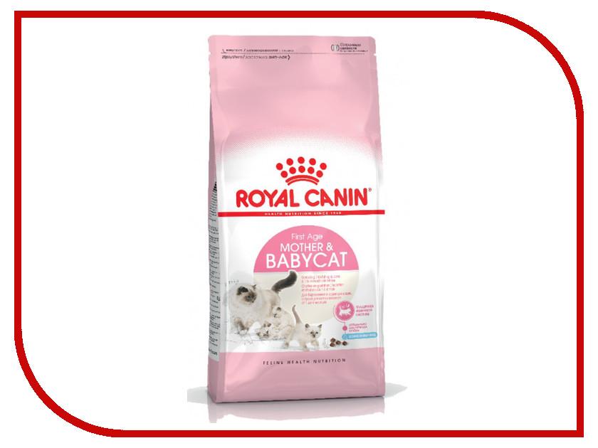 Корм ROYAL CANIN Mother and Babycat 2kg для котят от 1 до 4 месяцев 534020/681020 royal canin es35 30 2kg