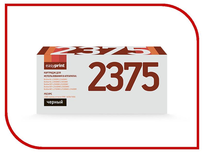 Картридж EasyPrint LB-2375 для Brother HL-L2300DR/L2340DWR/L2360DNR/L2365DWR/DCP-L2500DR/L2520DWR/L2540DNR/L2560DWR/MFC-L2700WR/L2720DWR/L2740DWR brother tn 2375 тонер картридж для hl l2300dr hl l2340dwr hl l2360dnr hl l2365dwr dcp l2500dr dcp l2520dwr dcp l2540dnr dcp l2560dwr mfc l2700dwr