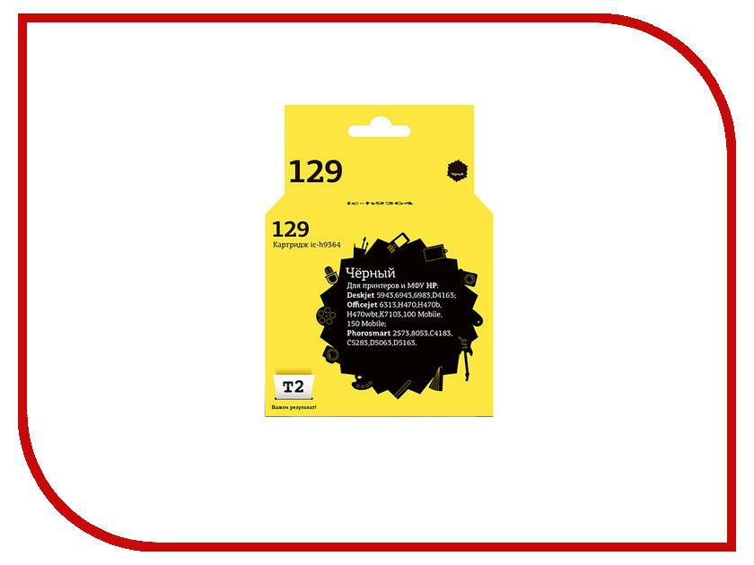 Картридж T2 IC-H9364 №129 Black для HP Deskjet 5943/6943/6983/D4163/Officejet 100/150/6313/H470/K7103/Photosmart 2573/C4183/C5283/D5063/D5163