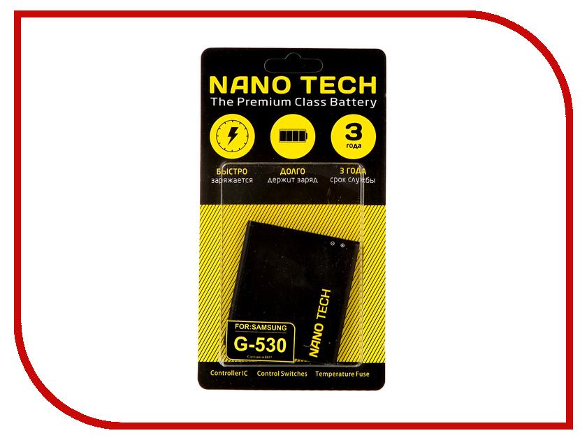 Аккумулятор Nano Tech 2600mAh для Samsung SM-G530H Galaxy Grand Prime nokia eb bg530cbegru для samsung grand prime sm g530h