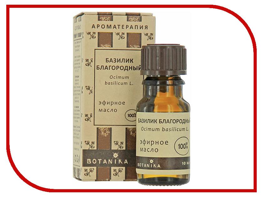 Масло эфирное Botanika Базилик благородный 10ml 01488 масло эфирное botanika тимьян 10ml 01505