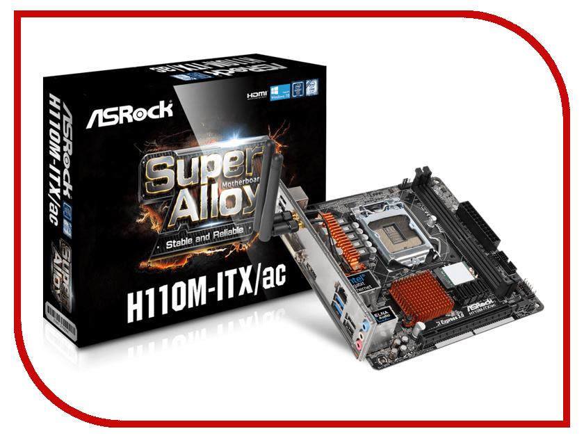 Материнская плата ASRock H110M-ITX/ac asrock h110m g m 2